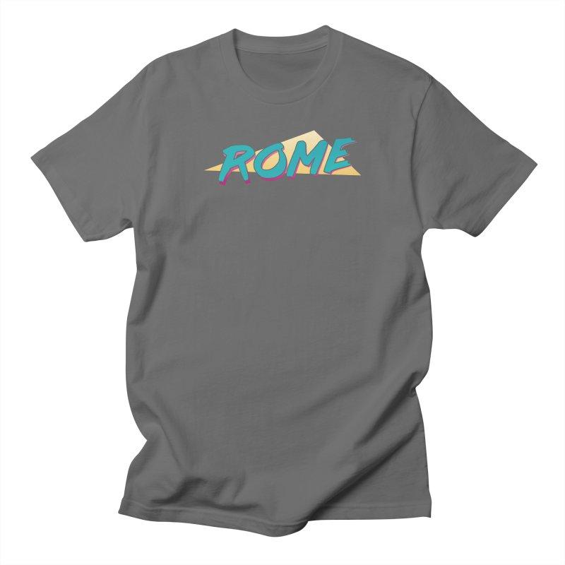 Rome Wasn't 80'd in a Day Women's Regular Unisex T-Shirt by Daniel Montgomery's Artist Shop