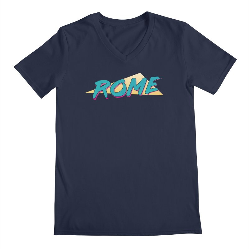 Rome Wasn't 80'd in a Day Men's Regular V-Neck by Daniel Montgomery's Artist Shop