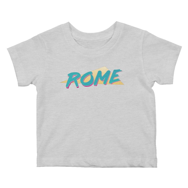 Rome Wasn't 80'd in a Day Kids Baby T-Shirt by Daniel Montgomery's Artist Shop