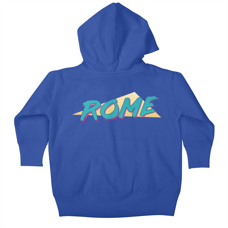 Rome Wasn't 80'd in a Day Kids Baby Zip-Up Hoody by Daniel Montgomery's Artist Shop