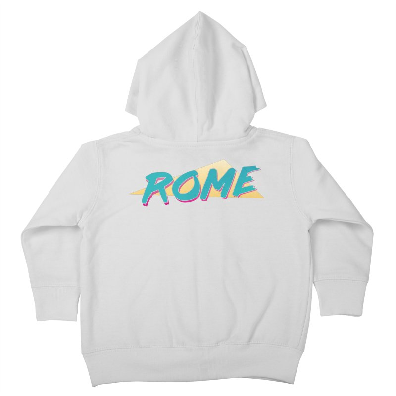 Rome Wasn't 80'd in a Day Kids Toddler Zip-Up Hoody by Daniel Montgomery's Artist Shop