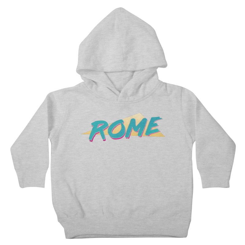 Rome Wasn't 80'd in a Day Kids Toddler Pullover Hoody by Daniel Montgomery's Artist Shop