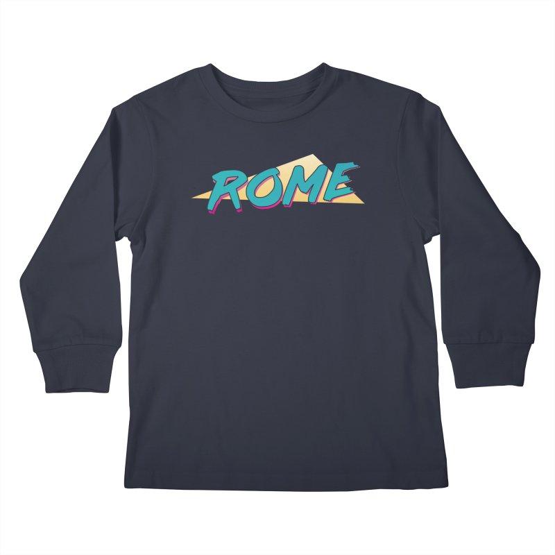 Rome Wasn't 80'd in a Day Kids Longsleeve T-Shirt by Daniel Montgomery's Artist Shop