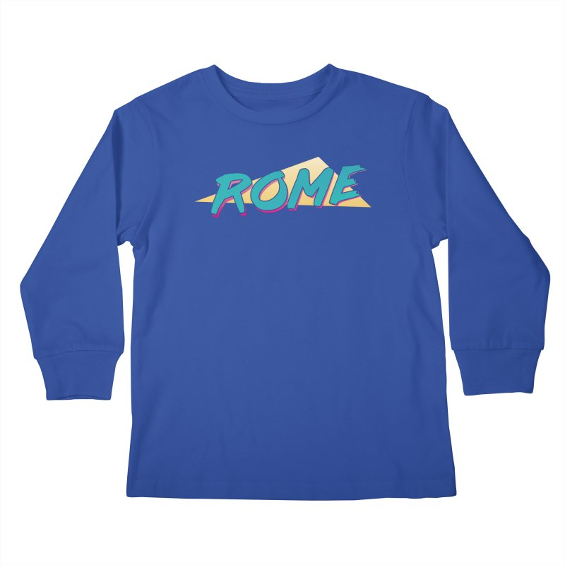 Rome Wasn't 80'd in a Day Kids Longsleeve T-Shirt by Daniel Montgomery's Artist Shop