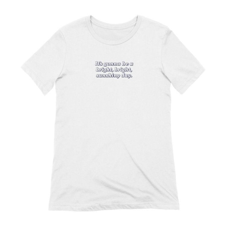 Bright Sunshiny Day on Bright Women's Extra Soft T-Shirt by Daniel Montgomery's Artist Shop