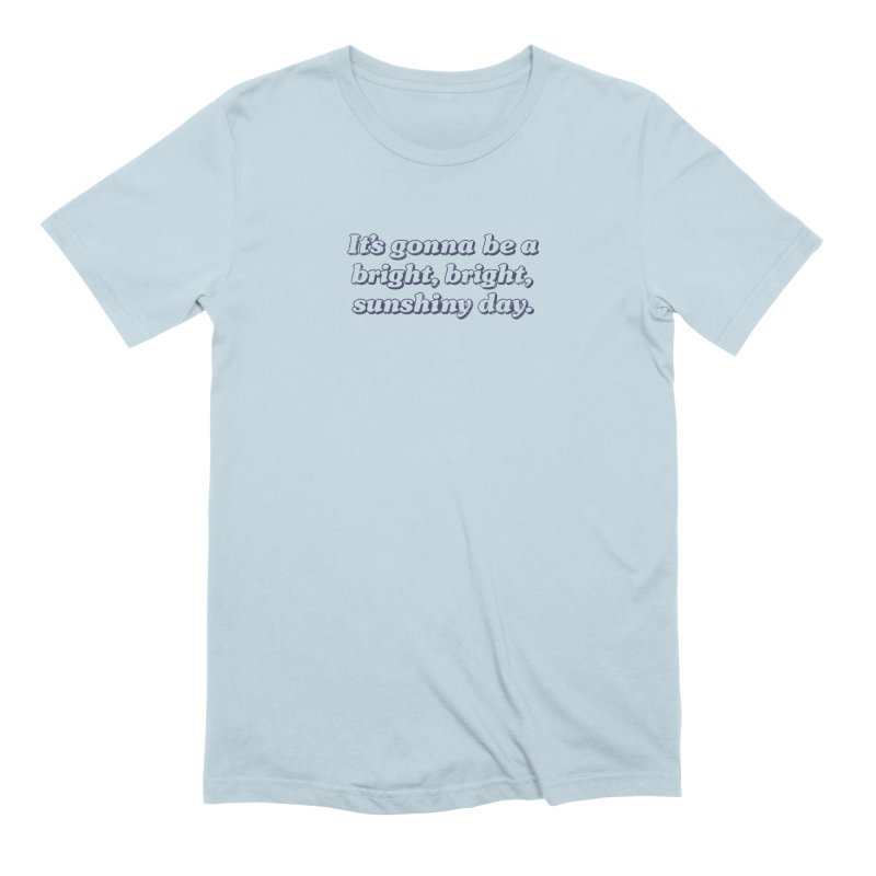 Bright Sunshiny Day on Bright Men's Extra Soft T-Shirt by Daniel Montgomery's Artist Shop