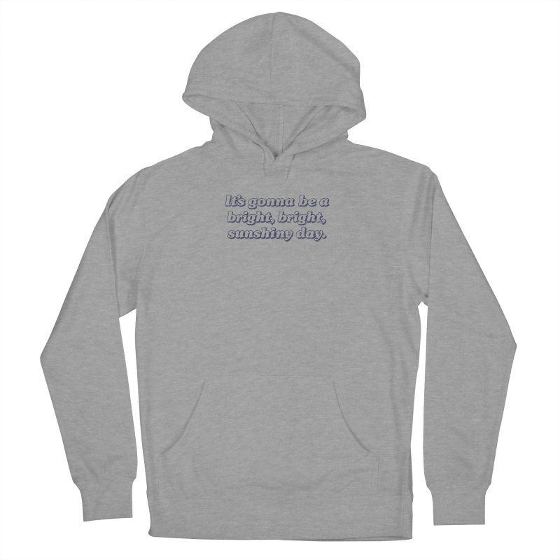 Bright Sunshiny Day on Bright Women's French Terry Pullover Hoody by Daniel Montgomery's Artist Shop