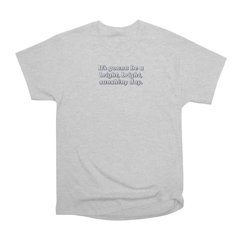 Bright Sunshiny Day on Bright Women's Heavyweight Unisex T-Shirt by Daniel Montgomery's Artist Shop