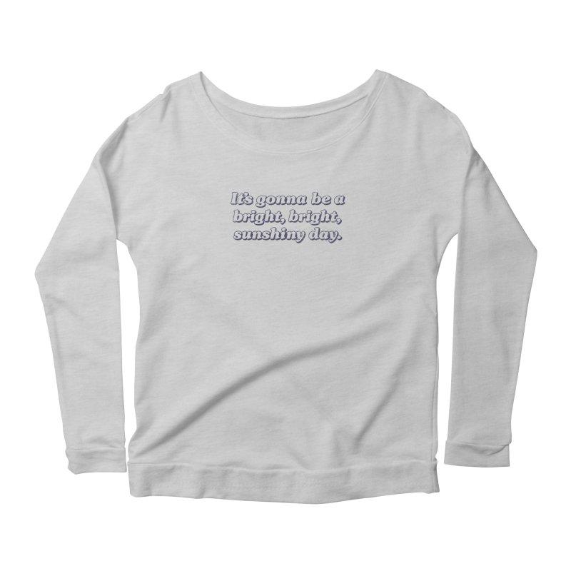 Bright Sunshiny Day on Bright Women's Scoop Neck Longsleeve T-Shirt by Daniel Montgomery's Artist Shop