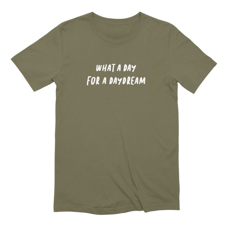 What a Day for a Daydream Men's Extra Soft T-Shirt by Daniel Montgomery's Artist Shop