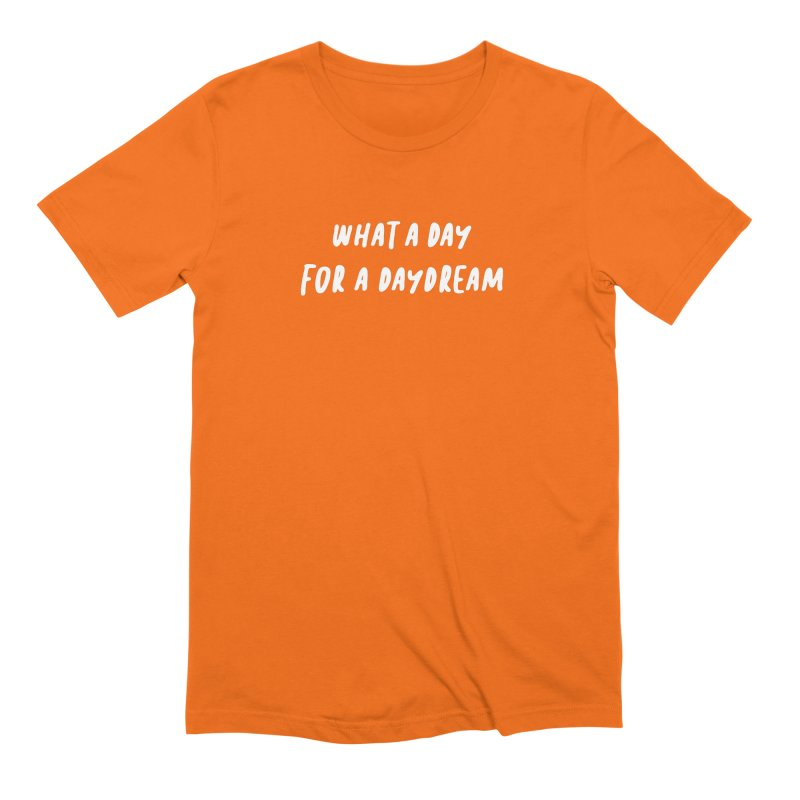 What a Day for a Daydream Men's T-Shirt by Daniel Montgomery's Artist Shop