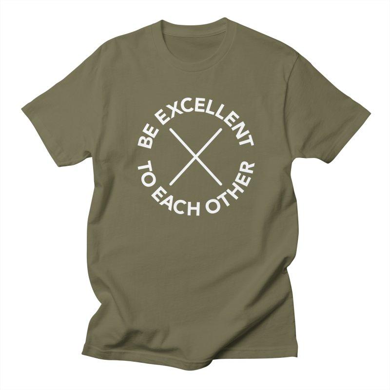 Be Excellent to Each Other - on dark Men's Regular T-Shirt by Daniel Montgomery's Artist Shop