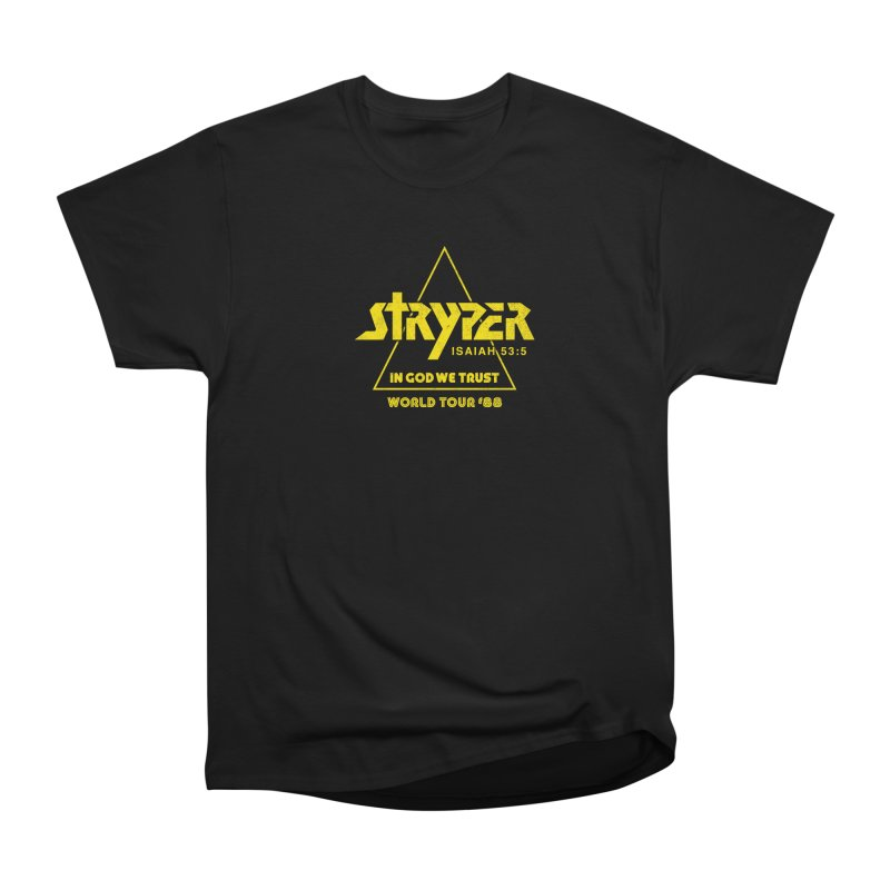 Stryper World Tour '88 Women's Heavyweight Unisex T-Shirt by Daniel Montgomery's Artist Shop