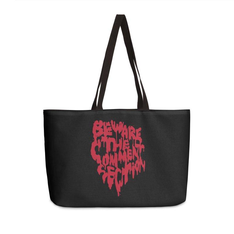 Beware the Comments Accessories Weekender Bag Bag by Daniel Stevens's Artist Shop