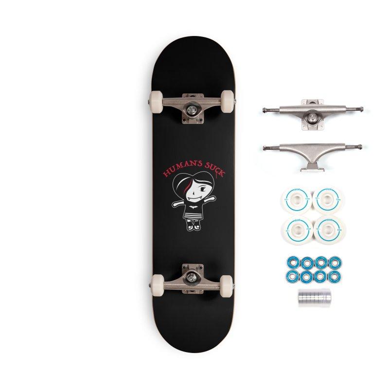 Humans Suck Accessories Complete - Basic Skateboard by Daniel Stevens's Artist Shop