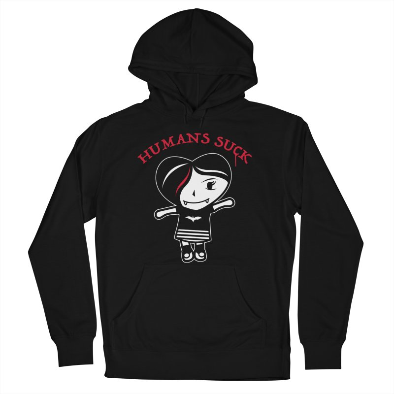 Humans Suck Women's French Terry Pullover Hoody by Daniel Stevens's Artist Shop