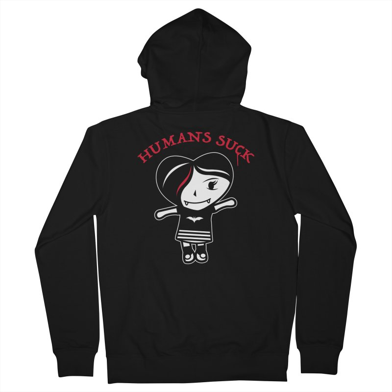 Humans Suck Women's French Terry Zip-Up Hoody by Daniel Stevens's Artist Shop