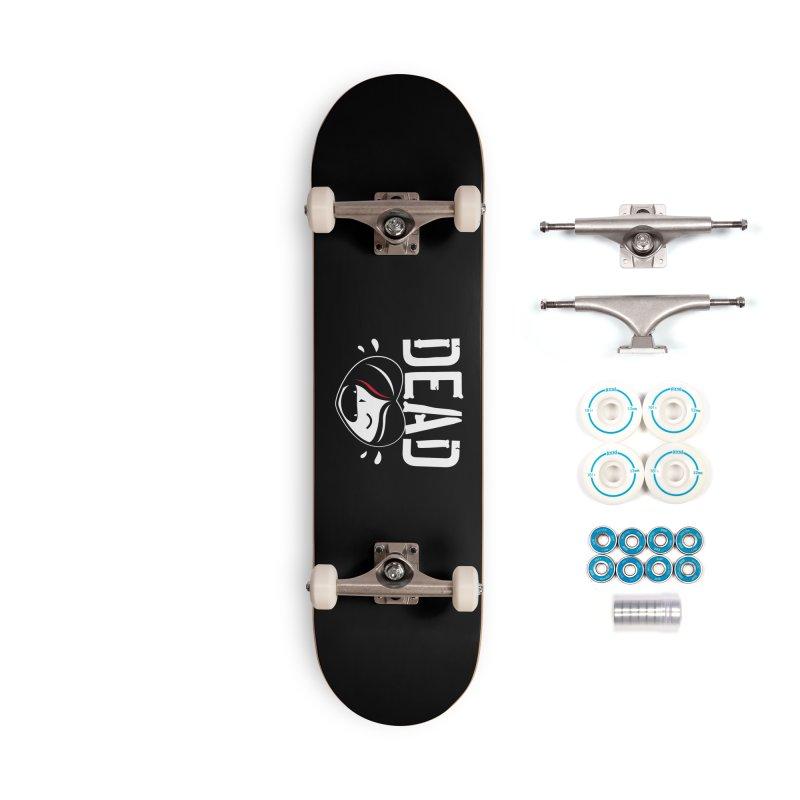 Dead Accessories Complete - Basic Skateboard by Daniel Stevens's Artist Shop