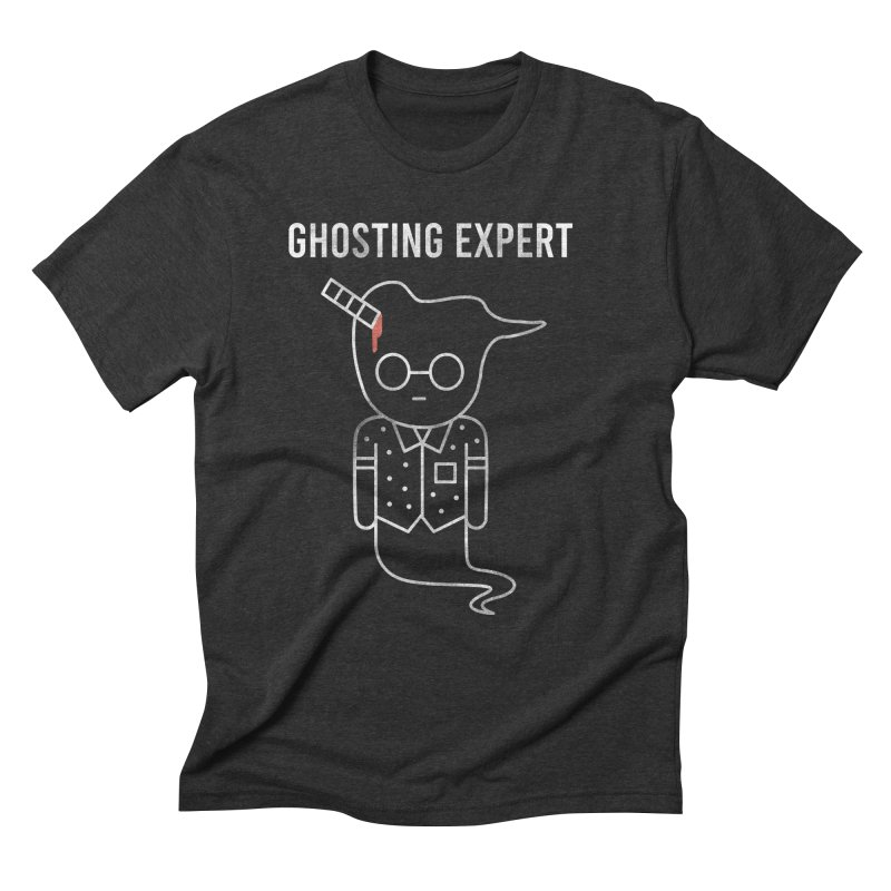 Ghosting Expert Men's Triblend T-Shirt by Daniel Stevens's Artist Shop