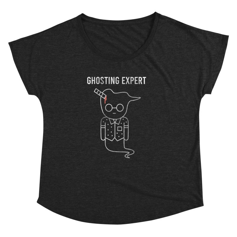 Ghosting Expert Women's Dolman Scoop Neck by Daniel Stevens's Artist Shop