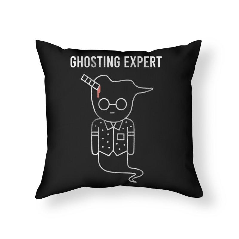 Ghosting Expert Home Throw Pillow by Daniel Stevens's Artist Shop
