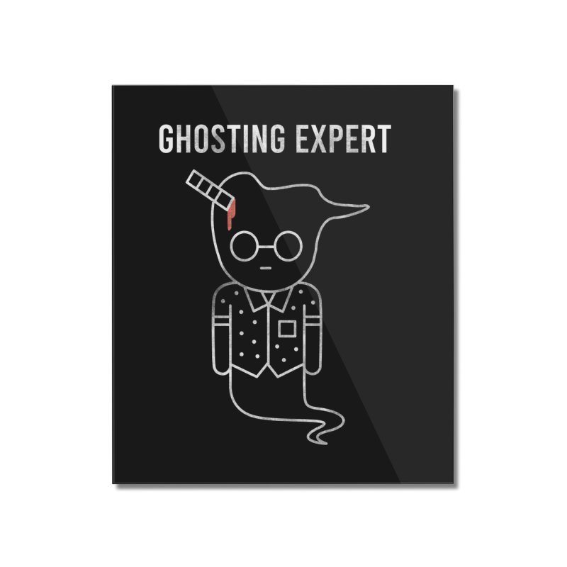 Ghosting Expert Home Mounted Acrylic Print by Daniel Stevens's Artist Shop