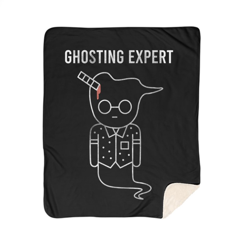 Ghosting Expert Home Sherpa Blanket Blanket by Daniel Stevens's Artist Shop