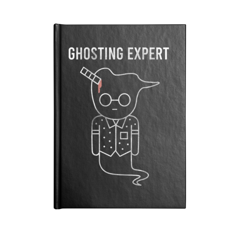 Ghosting Expert Accessories Blank Journal Notebook by Daniel Stevens's Artist Shop