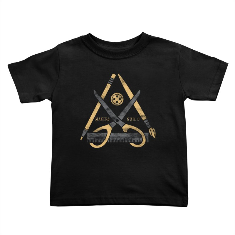 Makers Guild Kids Toddler T-Shirt by Daniel Stevens's Artist Shop