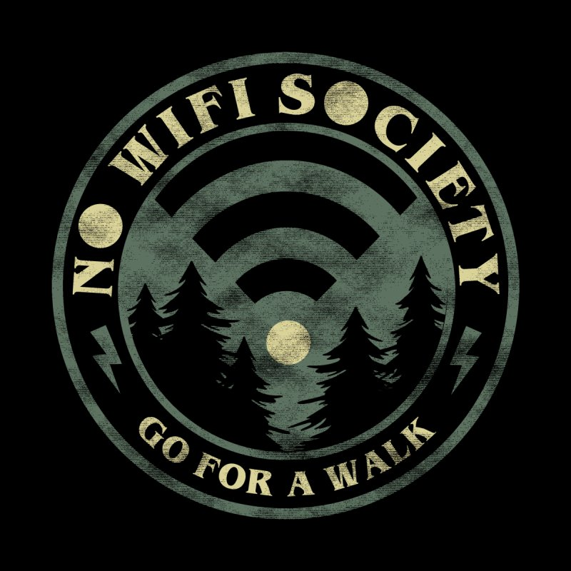 No Wifi Society Women's T-Shirt by Daniel Stevens's Artist Shop