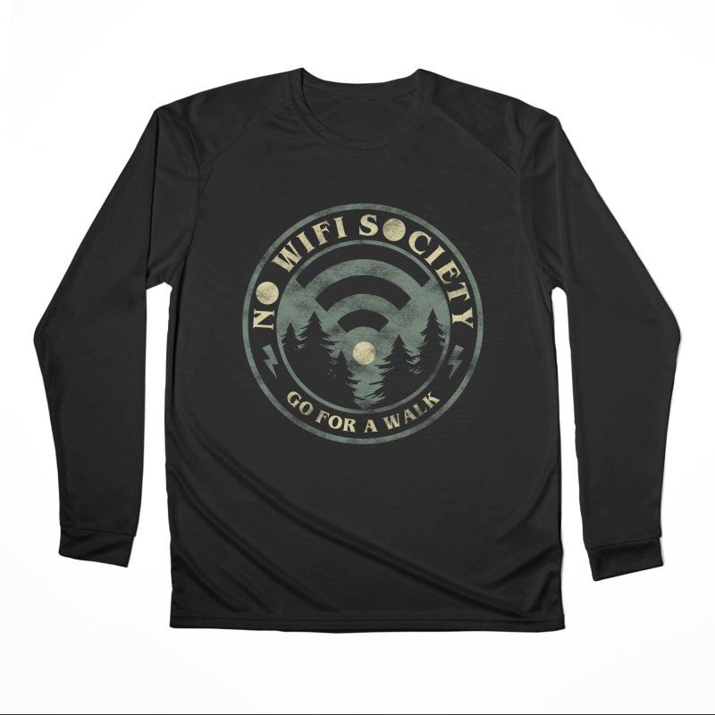 No Wifi Society Women's Performance Unisex Longsleeve T-Shirt by Daniel Stevens's Artist Shop