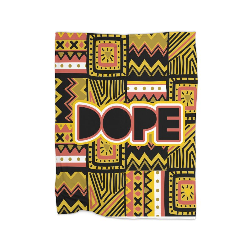 Dope Home Blanket by Daniel Stevens's Artist Shop