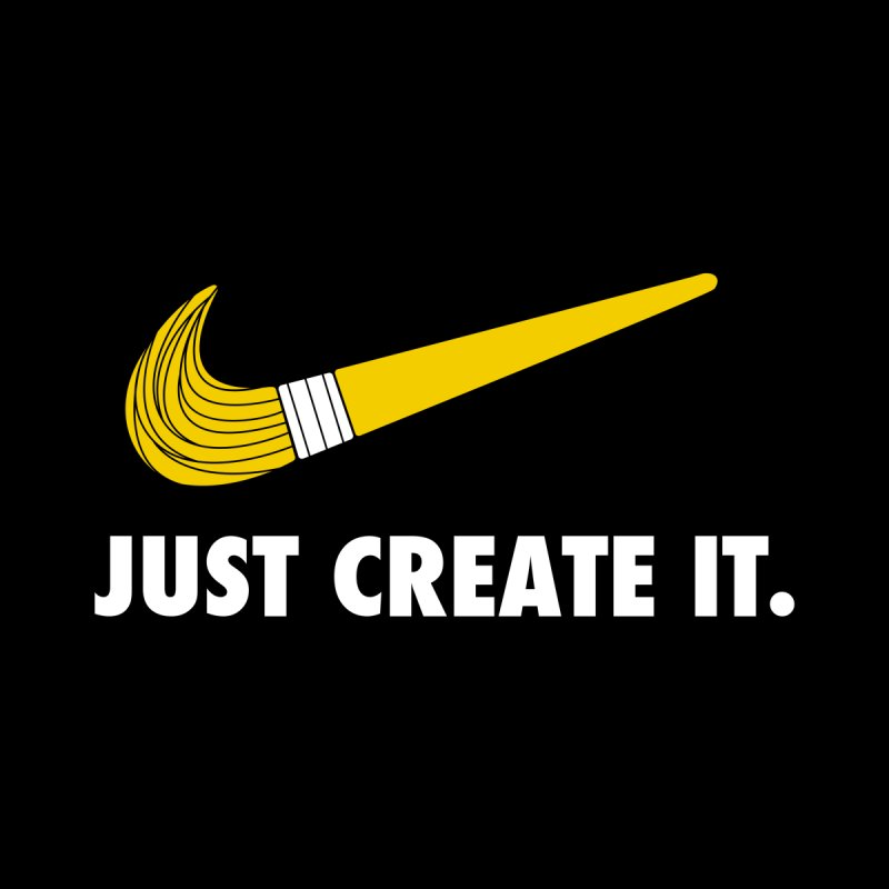 Just Create It by danielstevens's Artist Shop