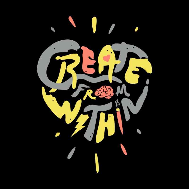 Create from within Accessories Skateboard by Daniel Stevens's Artist Shop