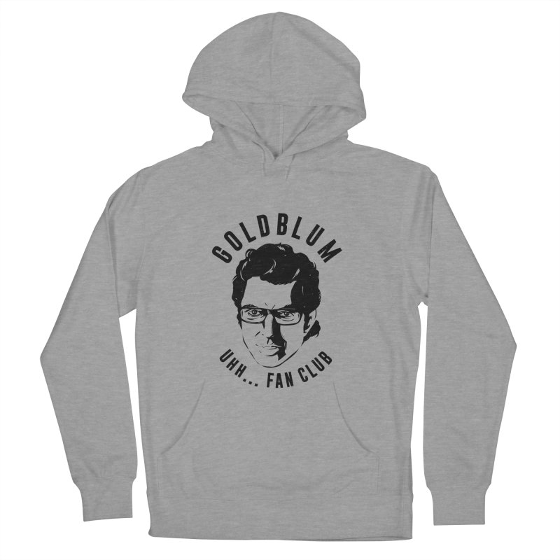 Goldblum fan club Women's Pullover Hoody by Daniel Stevens's Artist Shop