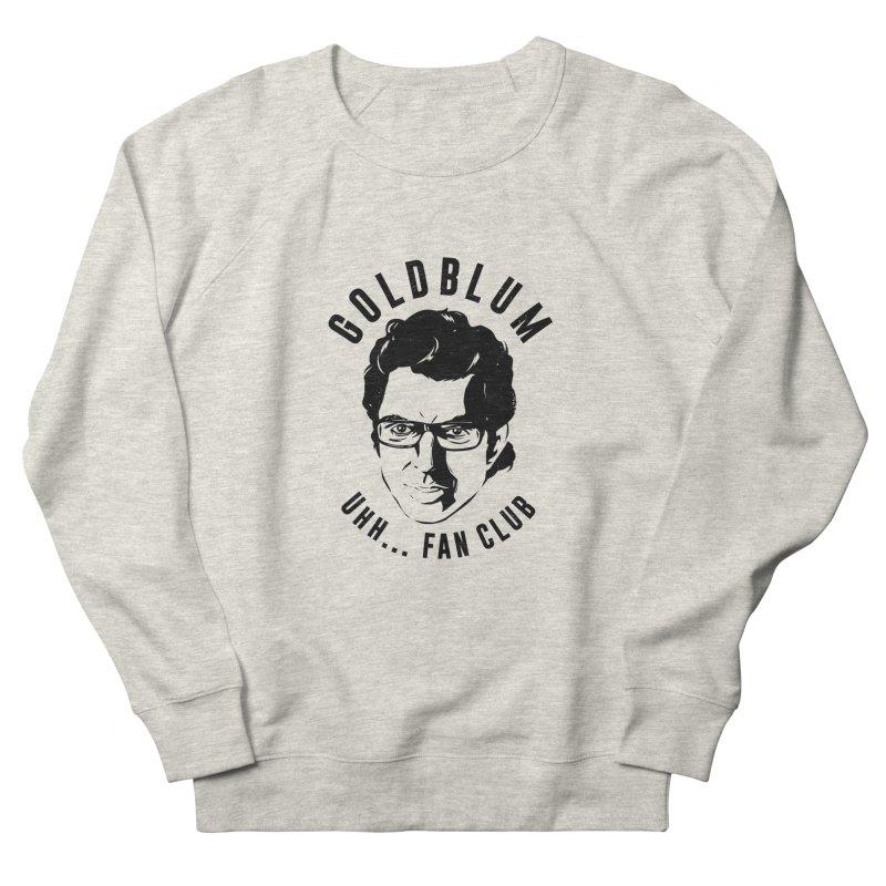Goldblum fan club Women's Sweatshirt by Daniel Stevens's Artist Shop
