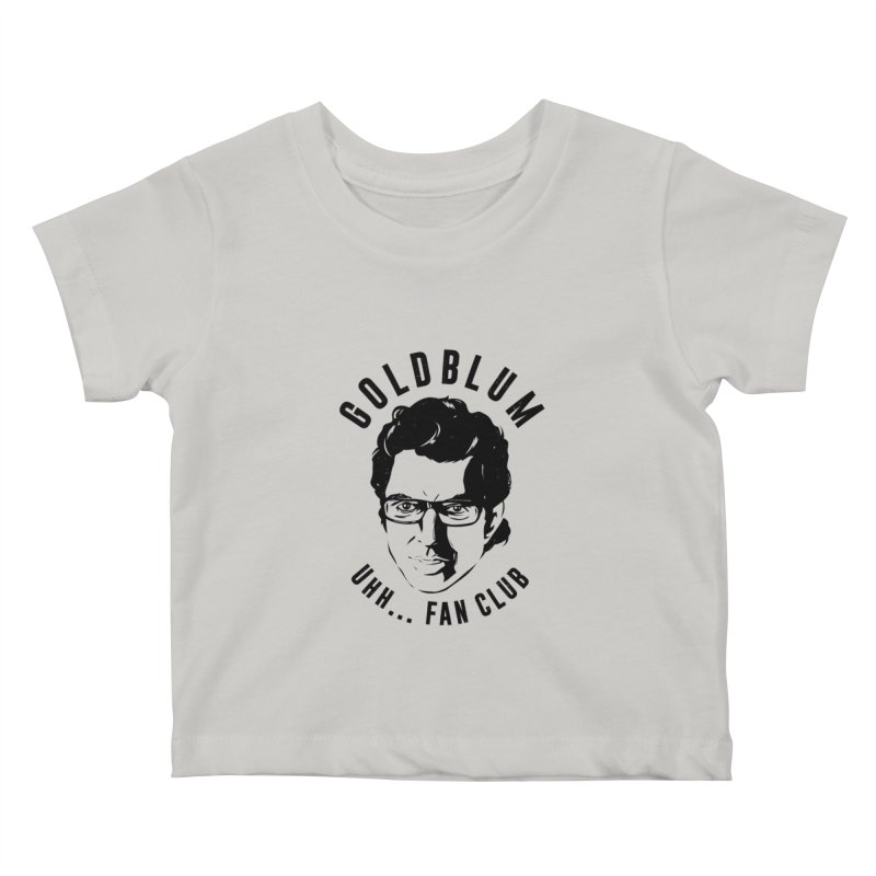 Goldblum fan club Kids Baby T-Shirt by danielstevens's Artist Shop