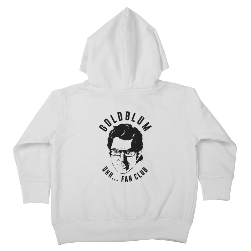 Goldblum fan club Kids Toddler Zip-Up Hoody by danielstevens's Artist Shop