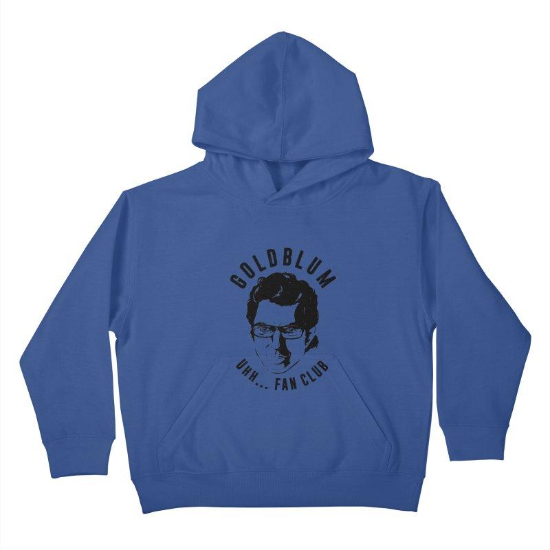 Goldblum fan club Kids Pullover Hoody by danielstevens's Artist Shop