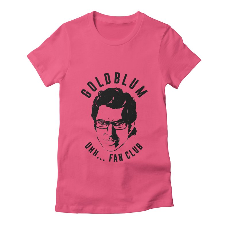 Goldblum fan club Women's T-Shirt by Daniel Stevens's Artist Shop