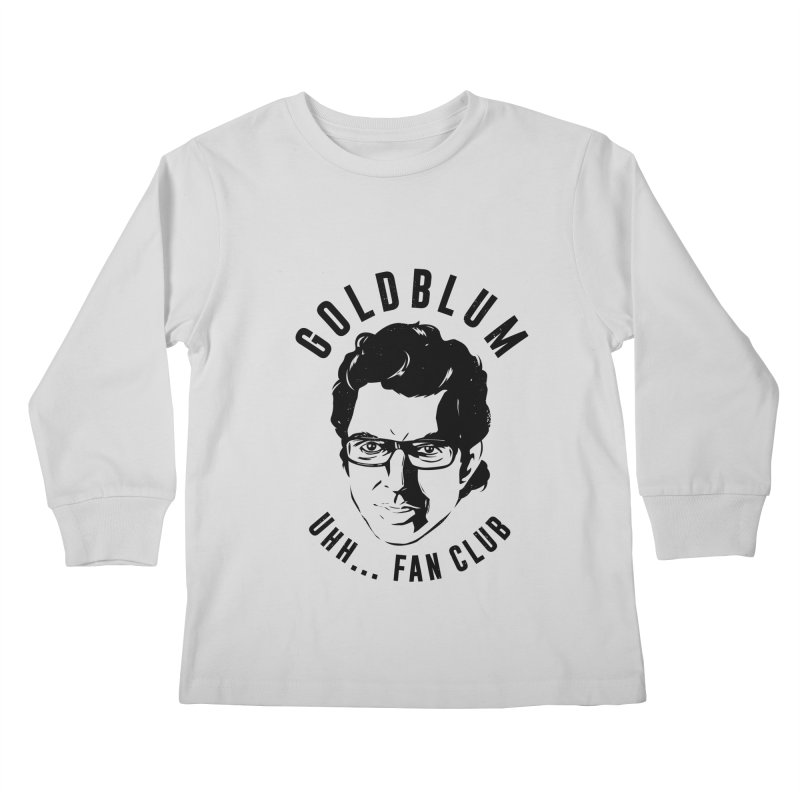 Goldblum fan club Kids Longsleeve T-Shirt by danielstevens's Artist Shop