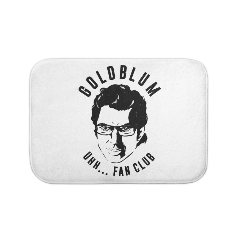 Goldblum fan club Home Bath Mat by danielstevens's Artist Shop