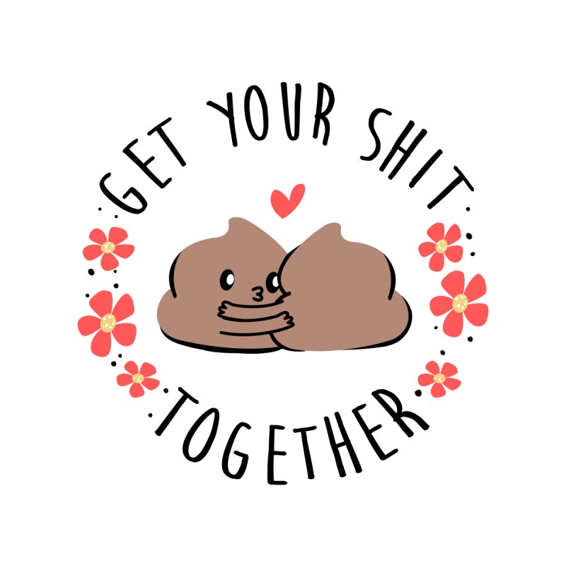 Get Your Shit Together Accessories Notebook by Daniel Stevens's Artist Shop