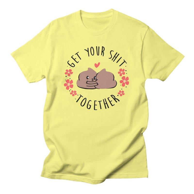 Get Your Shit Together Men's T-Shirt by Daniel Stevens's Artist Shop