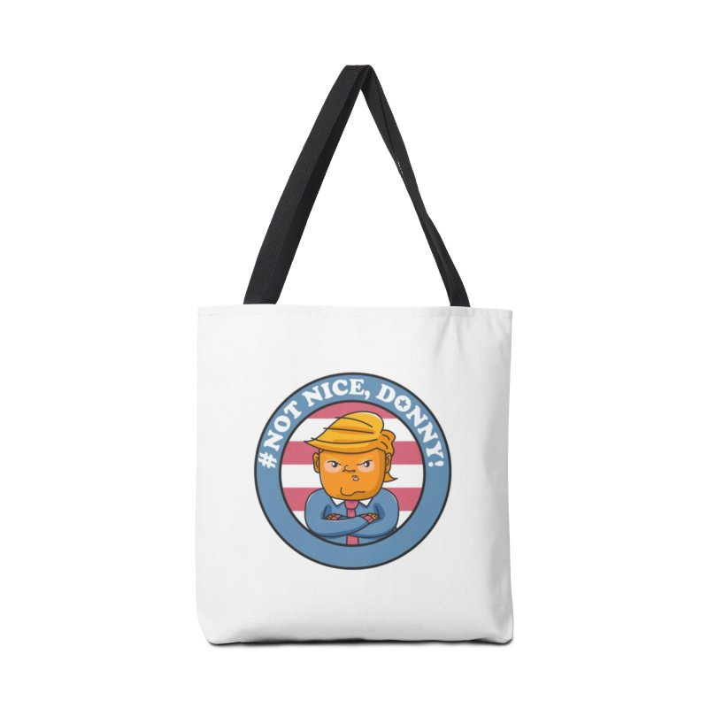Not Nice, Donny! Accessories Bag by Daniel Stevens's Artist Shop
