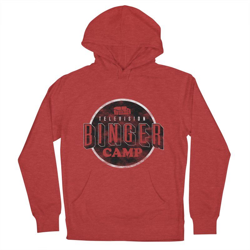 TV Binger Camp Women's French Terry Pullover Hoody by Daniel Stevens's Artist Shop