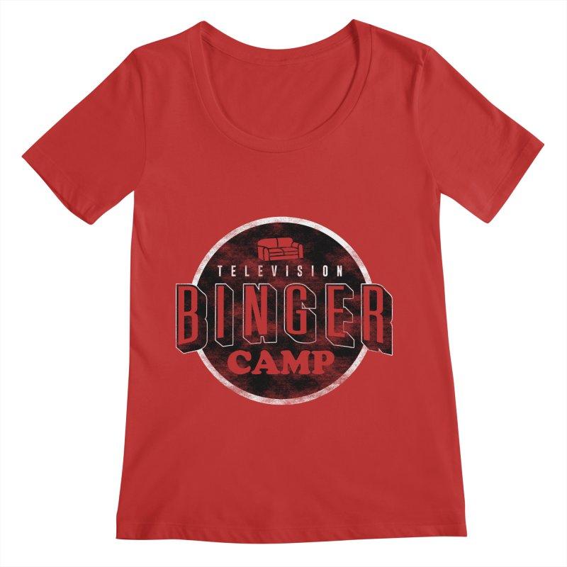 TV Binger Camp Women's Regular Scoop Neck by Daniel Stevens's Artist Shop
