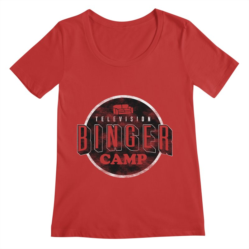 TV Binger Camp Women's Scoop Neck by Daniel Stevens's Artist Shop