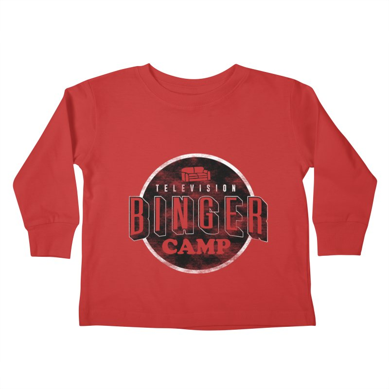 TV BINGER CAMP Kids Toddler Longsleeve T-Shirt by Daniel Stevens's Artist Shop