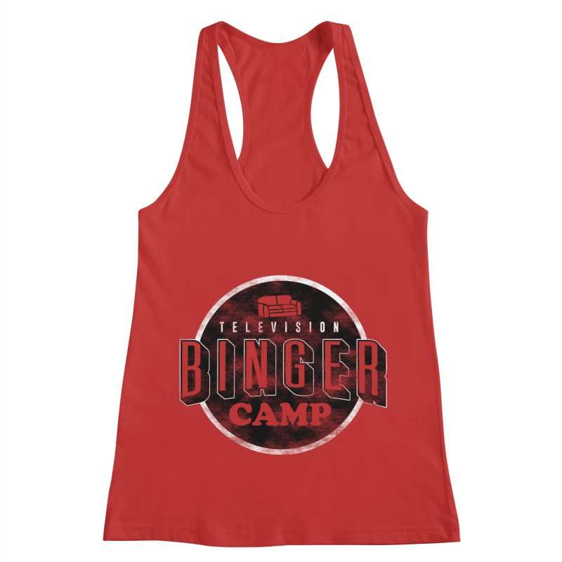 TV Binger Camp Women's Racerback Tank by Daniel Stevens's Artist Shop